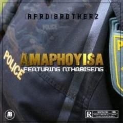 Afro Brotherz - Amaphoyisa Ft. Nthabiseng